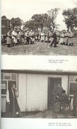 Cutting the first sod, 28 June, 1948 and Opening of the first new house 9 November, 1948